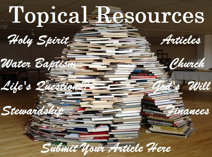 Topical Resources and Christian Articles