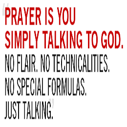 Prayer is Talking to God