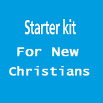 A Starter Kit for New Christians